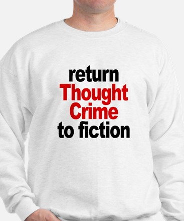 Thought Crime Sweatshirt