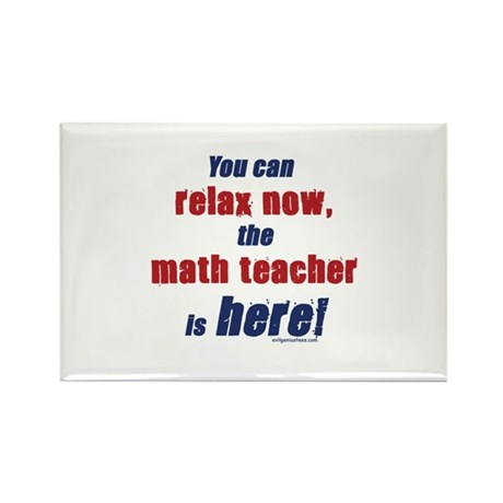 Relax, math teacher here Rectangle Magnet