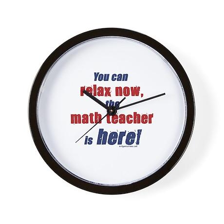 Relax, math teacher here Wall Clock