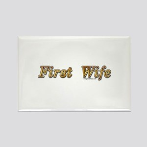 First wife snarky Rectangle Magnet