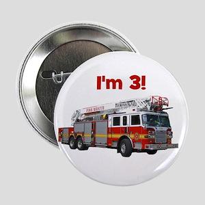 """I'm 3! Fire Truck 2.25"""" Button"""