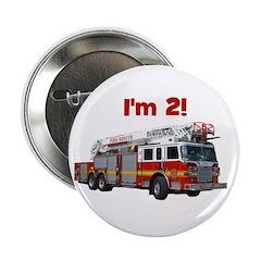 """I'm 2! Fire Truck 2.25"""" Button"""