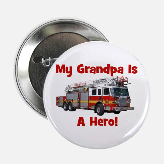 "Grandpa Is My Hero FireTruck 2.25"" Button"