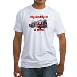 Daddy Is My Hero FireTruck Fitted T-Shirt