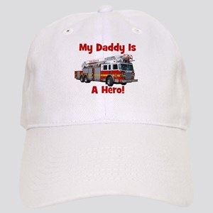 Daddy Is My Hero FireTruck Cap