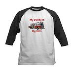 Daddy Is My Hero FireTruck Kids Baseball Jersey