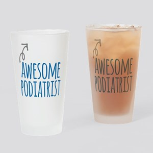 Awesome podiatrist Drinking Glass