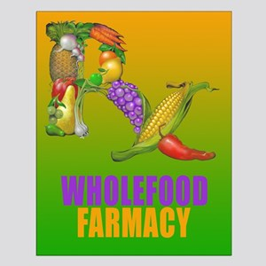 Wholefood Farmacy Small Poster