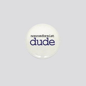 Abiding Non-Conformist Dude Mini Button