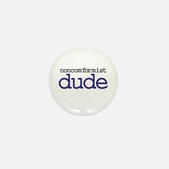 Abiding Non-Conformist Dude Mini Button