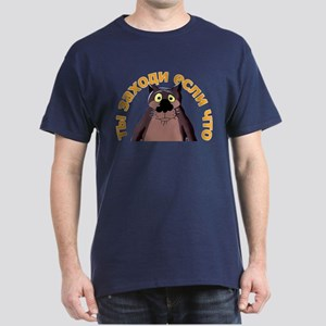 Come on by if Anything Dark T-Shirt