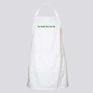 Be Audit You Can Be Apron