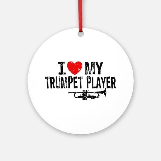 I love My Trumpet Player Ornament (Round)