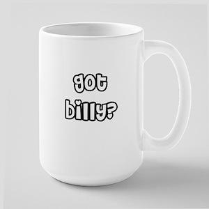 Got Billy? Large Mug