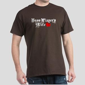 Bass Player's Wife Dark T-Shirt