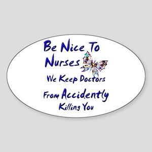 be nice to nurses butterfly copy Sticker