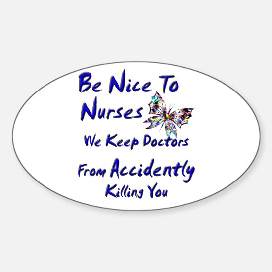 be nice to nurses butterfly copy Decal