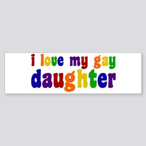 I Love My Gay Daughter Sticker (Bumper)