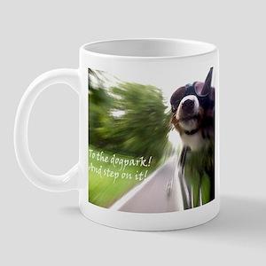 To the Dogpark! Mug