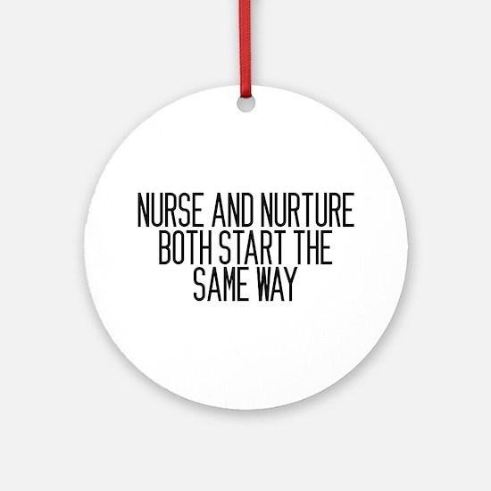 Nurse and Nurture Ornament (Round)
