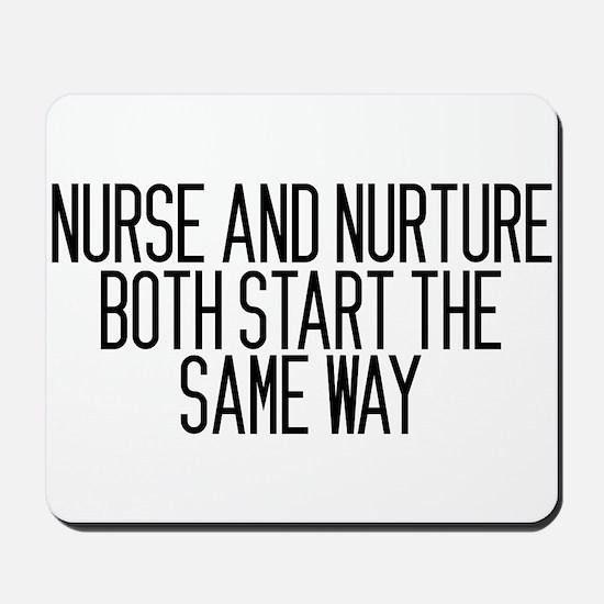 Nurse and Nurture Mousepad