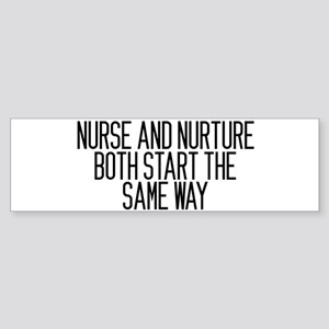 Nurse and Nurture Sticker (Bumper)