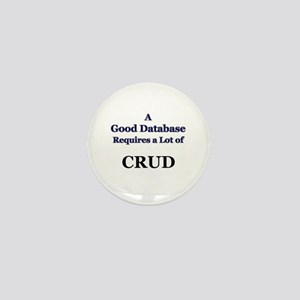"""CRUD"" Mini Button"