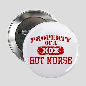 "Property of a Hot Nurse 2.25"" Button"