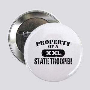 "Property of a State Trooper 2.25"" Button"