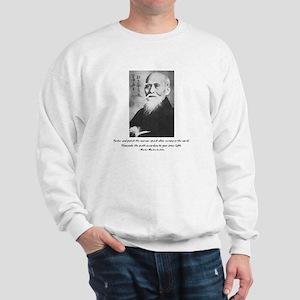 Morihei Ueshiba quote 2 Sweatshirt