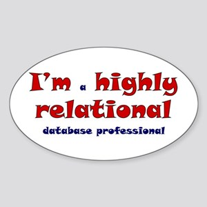 """Highly Relational"" Oval Sticker"