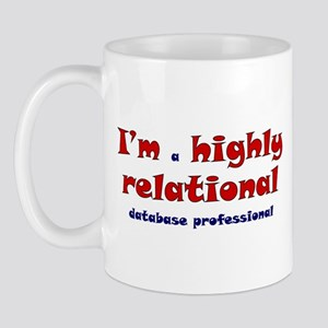 """Highly Relational"" Mug"