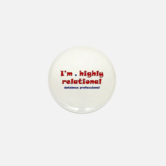"""Highly Relational"" Mini Button"