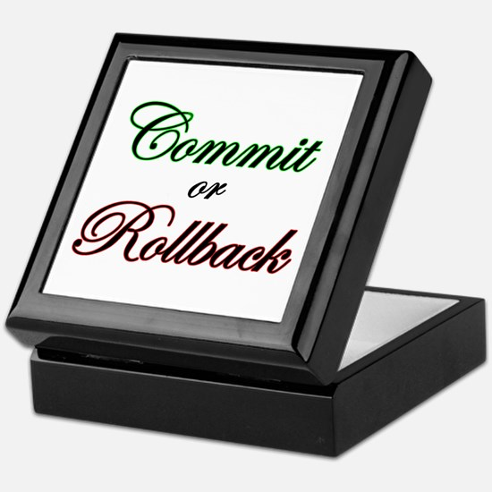 """Commit or Rollback"" Keepsake Box"