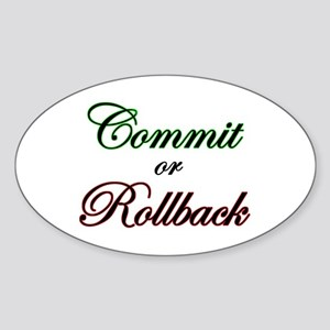"""""""Commit or Rollback"""" Oval Sticker"""