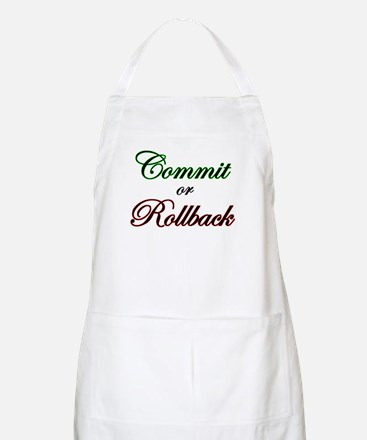 """""""Commit or Rollback"""" BBQ Apron"""