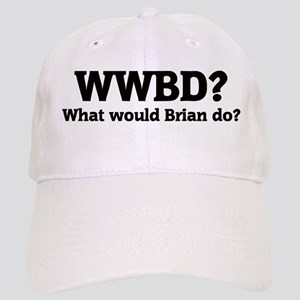 What would Brian do? Cap