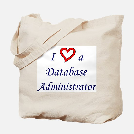 """I Love a DBA"" Tote Bag"