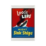 Loose Lips Sink Ships Rectangle Magnet