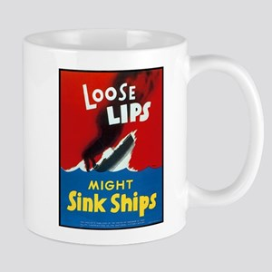 Loose Lips Sink Ships Mug
