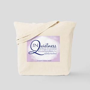 In Quietness Tote Bag