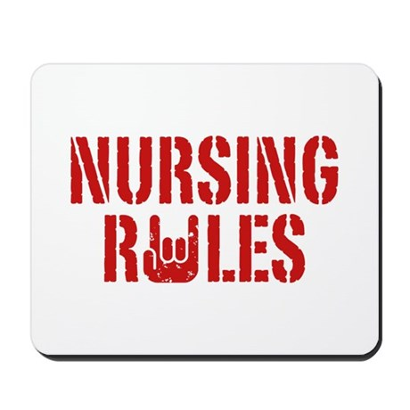 Nursing Rules Mousepad