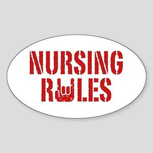 Nursing Rules Sticker (Oval)
