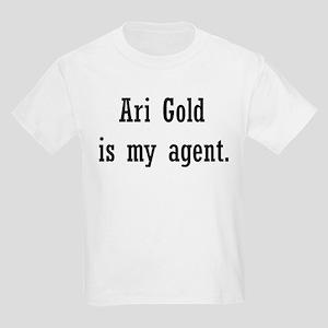 Ari Gold Is My Agent Kids Light T-Shirt