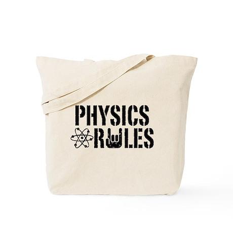 Physics Rules Tote Bag