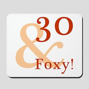 Foxy 30th Birthday Mousepad