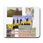 Regular People Mousepad