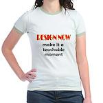 Resign Now - Teachable Moment Jr. Ringer T-Shirt