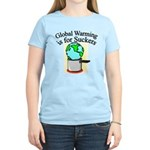 Global Warming is for Suckers Women's Light T-Shir