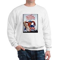Defend American Freedom (Front) Sweatshirt